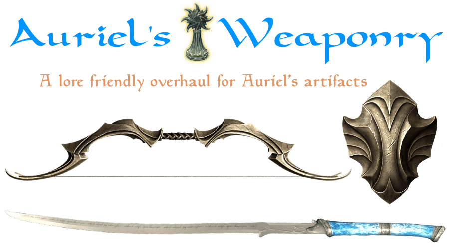 Auriel's Weaponry - the Holy Bow Shield and Sword at Skyrim Special